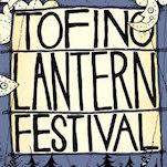 Tofino Lantern Festival - Tofino BC