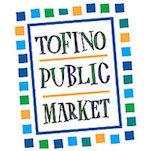 Tofino Public Market - Pacific Sands, Tofino BC